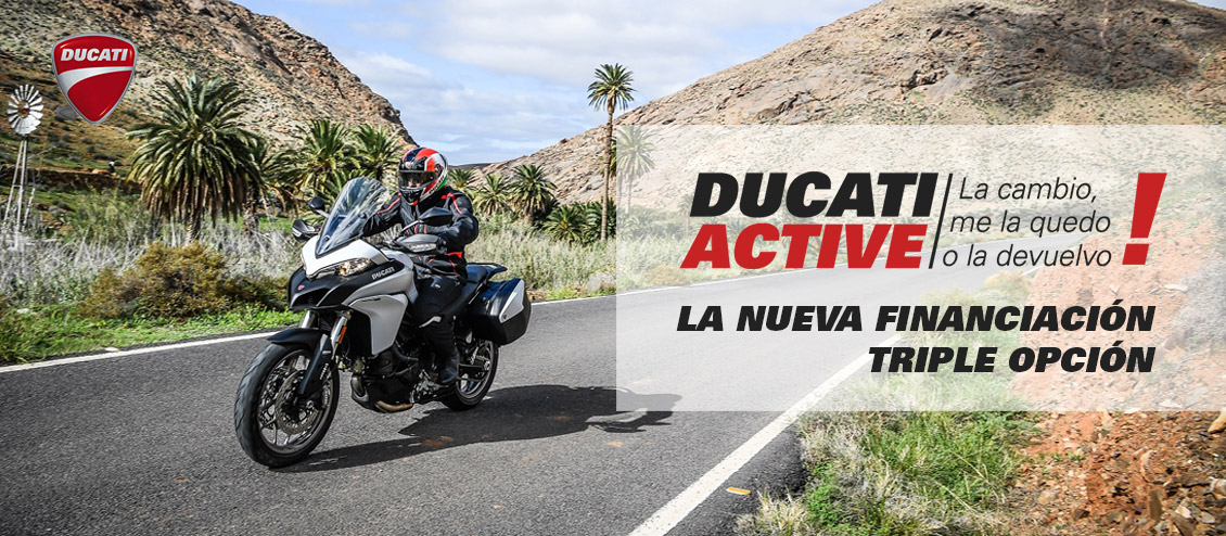 DUCATI ACTIVE!: Triple Financiación